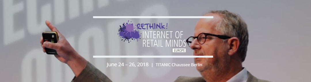 Rethink! Internet of retail minds